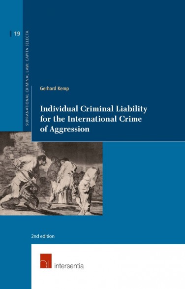 Individual Criminal Liability for the International Crime of Aggression