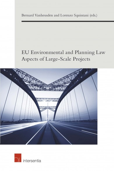 EU Environmental and Planning Law Aspects of Large-Scale Projects
