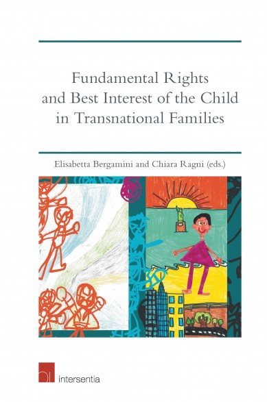 Fundamental Rights and Best Interest of the Child in Transnational Families