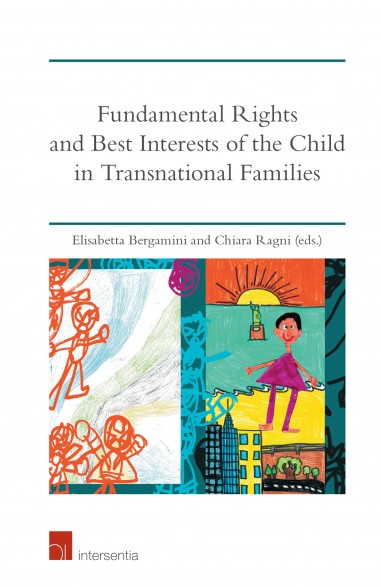 Fundamental Rights and Best Interests of the Child in Transnational Families