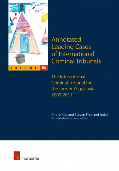 Annotated Leading Cases of International Criminal Tribunals - volume 54