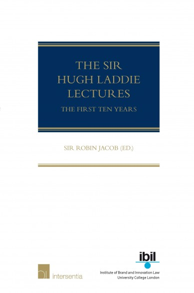 The Sir Hugh Laddie Lectures