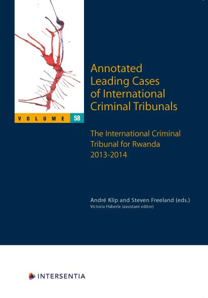 Annotated Leading Cases of International Criminal Tribunals - volume 58