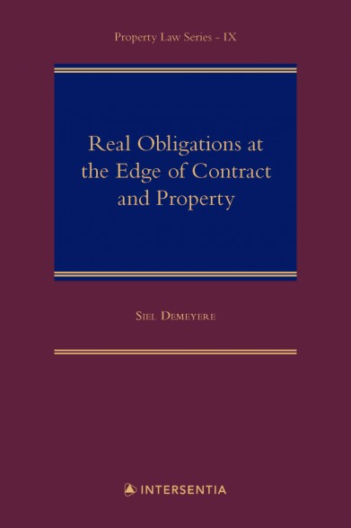 Real Obligations at the Edge of Contract and Property