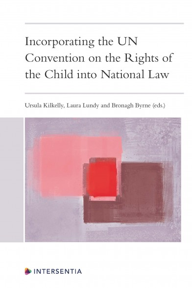 Incorporating the UN Convention on the Rights of the Child into National Law