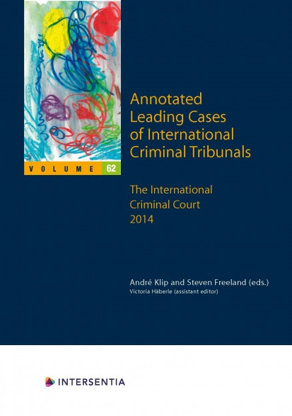 Annotated Leading Cases of International Criminal Tribunals - volume 62
