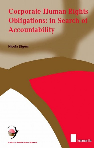 Corporate Human Rights Obligations: In Search of Accountability