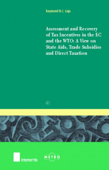Assessment and Recovery of Tax Incentives in the EC and the WTO
