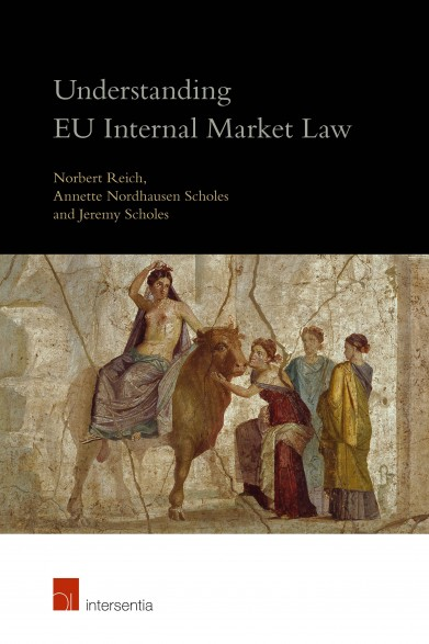 Understanding EU Internal Market Law