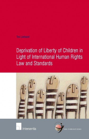 Deprivation of Liberty of Children in Light of International Human Rights Law and Standards