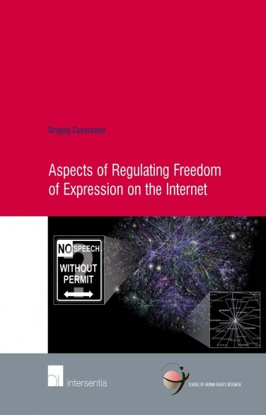 Aspects of Regulating Freedom of Expression on the Internet