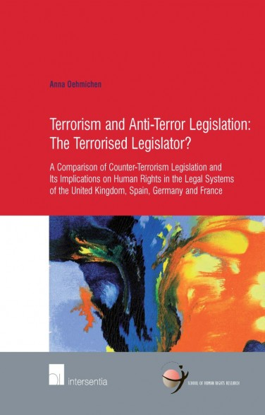 Terrorism and Anti-Terror Legislation: The Terrorised Legislator?