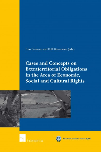 Cases and Concepts on Extraterritorial Obligations in the Area of Economic, Social and Cultural Rights