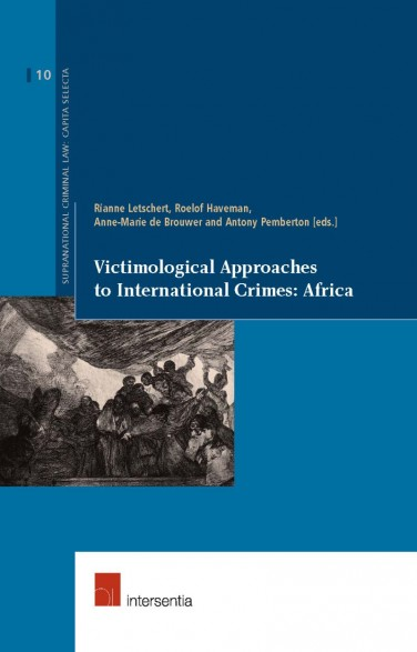 Victimological Approaches to International Crimes: Africa