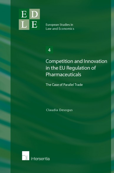Competition and Innovation in the EU Regulation of Pharmaceuticals