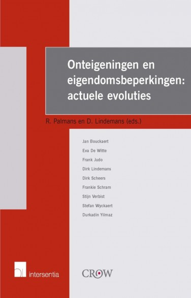 Onteigeningen en eigendomsbeperkingen: actuele evoluties