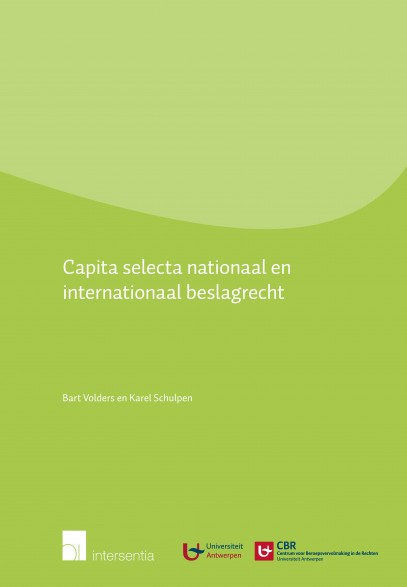 Capita selecta nationaal en internationaal beslagrecht