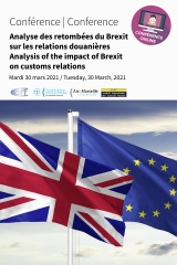 Conférence – Analyse des retombées du Brexit sur les relations douanières / Analysis of the impact of Brexit on customs relations