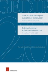 Building European Private International Law. Twenty Years' Work by GEDIP