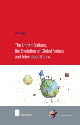 The United Nations, the Evolution of Global Values and International Law