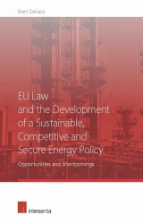 EU Law and the Development of a Sustainable, Competitive and Secure Energy Policy