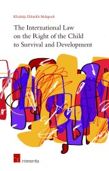The International Law on the Right of the Child to Survival and Development
