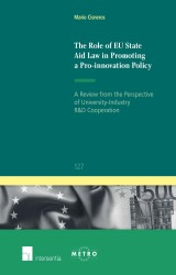 The Role of EU State Aid Law in Promoting a Pro-innovation Policy
