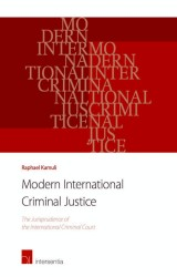 Modern International Criminal Justice