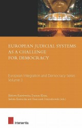 European Judicial Systems as a Challenge for Democracy