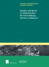 Quality and Speed in Administrative Decision-making: Tension or Balance?