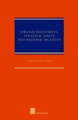 Foreign Investment, Strategic Assets and National Security