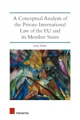 A Conceptual Analysis of the Private International Law of the EU and its Member States