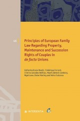 Principles of European Family Law Regarding Property, Maintenance and Succession Rights of Couples in de facto Unions