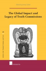 The Global Impact and Legacy of Truth Commissions