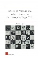 Effects of Mistake and Other Defects on the Passage of Legal Title