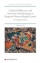 Cultural Difference and Economic Disadvantage in Regional Human Rights Courts