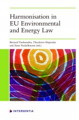 Harmonisation in EU Environmental and Energy Law