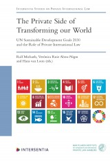 The Private Side of Transforming our World - UN Sustainable Development Goals 2030 and the Role of Private International Law