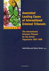 Annotated Leading Cases of International Criminal Tribunals - volume 03