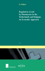 Regulation of and by Pharmacists in the Netherlands and Belgium: An Economic Approach