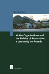 Victim Organisations and the Politics of Reparation