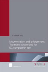 Modernisation and Enlargement: Two Major Challenges for EC Competiton Law