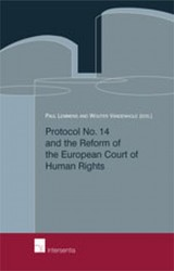 Protocol No. 14 and the Reform of the European Court of Human Rights