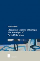 Ubiquitous Citizens of Europe: The Paradigm of Partial Migration