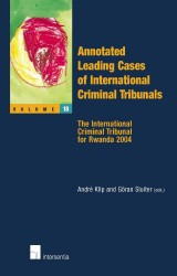 Annotated Leading Cases of International Criminal Tribunals - volume 18