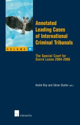 Annotated Leading Cases of International Criminal Tribunals - volume 21