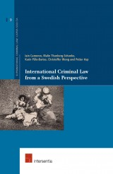 International Criminal Law from a Swedish Perspective