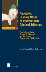 Annotated Leading Cases of International Criminal Tribunals - volume 28