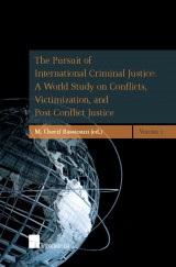 The Pursuit of International Criminal Justice