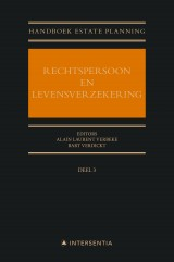 Handboek Estate Planning III: Rechtspersoon en levensverzekering